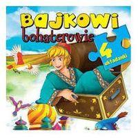 Książki dla dzieci, Bajkowi bohaterowie. 4 układanki + zakładka do książki GRATIS (opr. kartonowa)