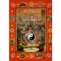 Feng shui. Symbole Wschodu - Christine M. Bradler, Joachim Alfred P. Scheiner (opr. broszurowa)