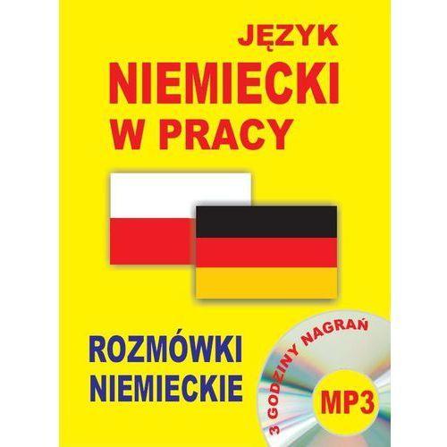 Książki do nauki języka, Język niemiecki w pracy. Rozmówki niemieckie CD mp3 (opr. kartonowa)
