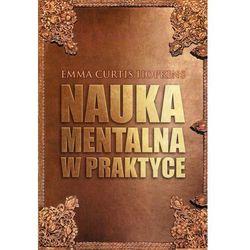 Nauka Mentalna w praktyce (opr. miękka)