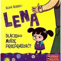 Książki dla dzieci, Lena. Dlaczego muszę przepraszać? (opr. broszurowa)