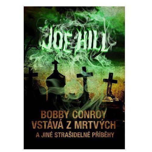 Pozostałe książki, Bobby Conroy vstává z mrtvých a jiné strašidelné příběhy Joe Hill