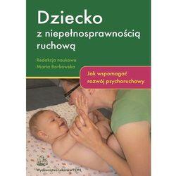 Dziecko z niepełnosprawnością ruchową (opr. miękka)