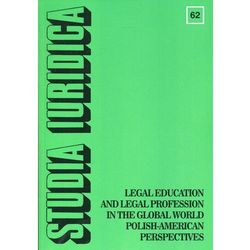 Studia Iuridica nr 62 Legal Education and Legal Profession in the Global World - Polish-American Perspectives (opr. miękka)