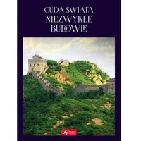 Mapy i atlasy turystyczne, Cuda świata. Niezwykłe budowle (opr. twarda)