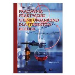 Pracownia praktycznej chemii organicznej dla studentów biologii (opr. miękka)