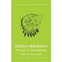 E-booki, The Last of the Mohicans / Ostatni Mohikanin - James Fenimore Cooper