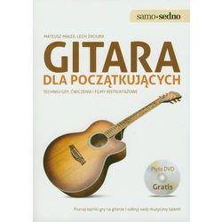 Gitara dla początkujących. Techniki gry, ćwiczenia i filmy instruktażowe (+ DVD) (opr. kartonowa)