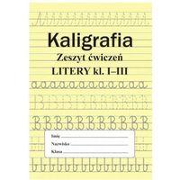 Książki dla dzieci, Kaligrafia. Zeszyt ćwiczeń. Cyfry. Klasa 1-3 (opr. broszurowa)