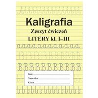 Książki dla dzieci, Kaligrafia. Zeszyt ćwiczeń. Cyfry. Klasa 1-3