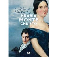 E-booki, Hrabia Monte Christo. Część 1 - Aleksander Dumas (ojciec)