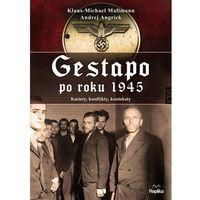 Biografie i wspomnienia, Gestapo po 1945 roku Kariery, konflikty, konteksty (opr. broszurowa)