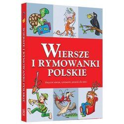 Wiersze i rymowanki polskie- bezpłatny odbiór zamówień w Krakowie (płatność gotówką lub kartą). (opr. twarda)