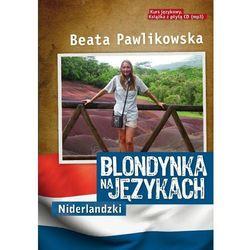 Blondynka na językach. Niderlandzki + CD MP3 - Beata Pawlikowska (opr. miękka)