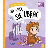 Literatura młodzieżowa, Świat małego franka. nie chcę się ubrać - agata giełczyńska-jonik (opr. broszurowa)
