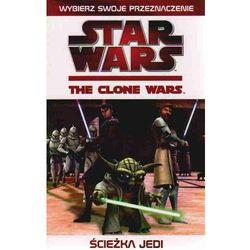 Star Wars. Wojny Klonów: Ścieżka Jedi (opr. miękka)