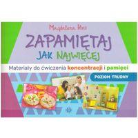Książki dla dzieci, Zapamiętaj jak najwięcej Materiały do ćwiczenia koncentracji i pamięci (opr. miękka)