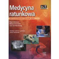 Książki medyczne, Medycyna ratunkowa. An illustrated colour text (opr. miękka)
