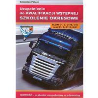 Biblioteka motoryzacji, Uzupełnienie do kwalifikacji wstępnej szkolenie okresowe (opr. miękka)