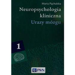 Neuropsychologia kliniczna t.1 (opr. miękka)