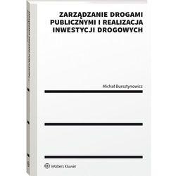 Zarządzanie drogami publicznymi i realizacja inwestycji drogowych (opr. miękka)