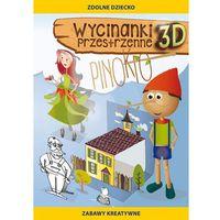 Książki dla dzieci, Pinokio, Wycinanki przestrzenne 3D - Beata Guzowska (opr. miękka)