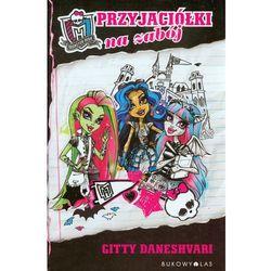 Monster High. Przyjaciółki na zabój (opr. miękka)