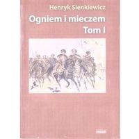 Albumy, Ogniem i mieczem T.1 w.albumowe - Henryk Sienkiewicz - książka (opr. broszurowa)