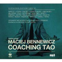 Audiobooki, Coaching Tao - Maciej Bennewicz