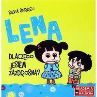 Książki dla dzieci, Lena. Dlaczego jestem zazdrosna? (opr. broszurowa)