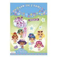 Kolorowanki, Baw się z nami Mini Girls Wakacje. Darmowy odbiór w niemal 100 księgarniach!