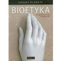 Pozostałe książki, Bioetyka. Najważniejsze problemy (opr. broszurowa)