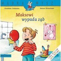 Literatura młodzieżowa, Mądra mysz maksowi wypada ząb - tielmann christian,kraushaar sabine (opr. miękka)
