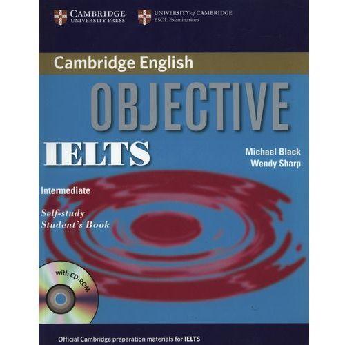 Książki do nauki języka, Objective IELTS, Intermediate, Self-study Student's Book (podręcznik) with CD-ROM (opr. miękka)