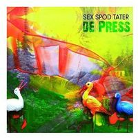 Folk, De Press - Sex Spod Tater