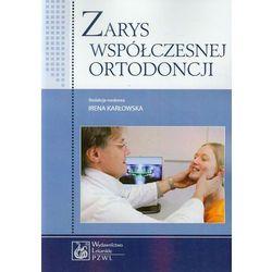 Zarys współczesnej ortodoncji. Podręcznik dla studentów i lekarzy dentystów (opr. miękka)