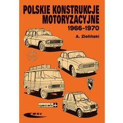 Polskie konstrukcje motoryzacyjne 1966-1970 (opr. kartonowa)