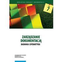 Historia, Zarządzanie dokumentacją Badania i dydaktyka (opr. miękka)