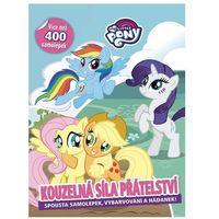 Książki dla dzieci, My Little Pony - Kouzelná síla přátelství kolektiv