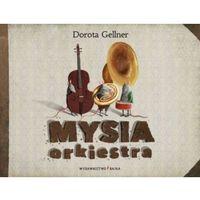 Książki dla dzieci, MYSIA ORKIESTRA TW (opr. twarda)