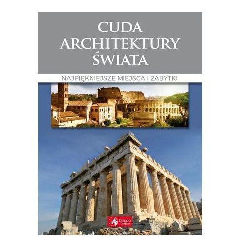 Pozostałe książki, Cuda architektury świata (opr. twarda)