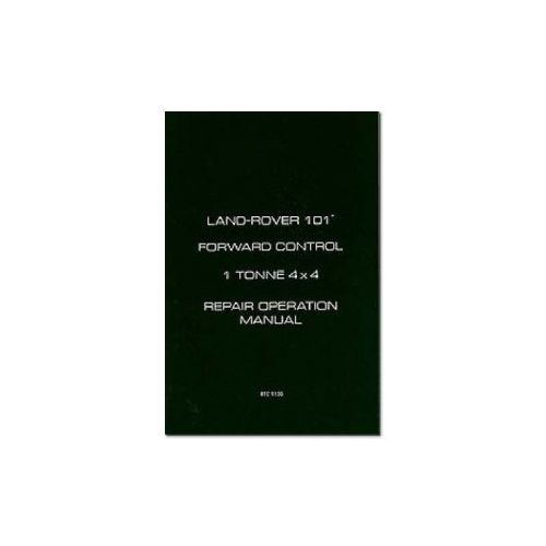 Biblioteka motoryzacji, Land Rover 101 Forward Control 1 Tonne 4X4 Repair Operation Manual