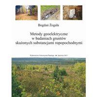 E-booki, Metody geoelektryczne w badaniach gruntów skażonych substancjami ropopochodnymi
