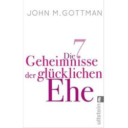 Die 7 Geheimnisse der glücklichen Ehe Gottman, John M.