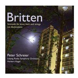Britten: Les illuminations op. 18, Serenade op. 31 - 35% rabatu na drugą książkę!