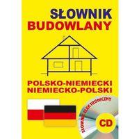 Słowniki, encyklopedie, Słownik budowlany polsko-niemiecki niemiecko-polski + CD (słownik elektroniczny) (opr. kartonowa)
