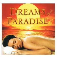 Muzyka relaksacyjna, Dreams of Paradise - Orient, Buddha, Relaksacja