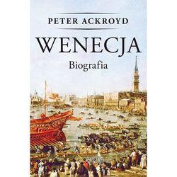 Wenecja. Biografia - Dostawa zamówienia do jednej ze 170 księgarni Matras za DARMO (opr. twarda)