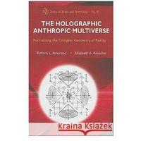 Książki popularnonaukowe, Holographic Anthropic Multiverse
