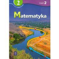 Matematyka, MATEMATYKA 2 PODRĘCZNIK Z ĆWICZENIAMI CZĘŚĆ 2 DLA GIMNAZJUM SPECJALNEGO (opr. miękka)